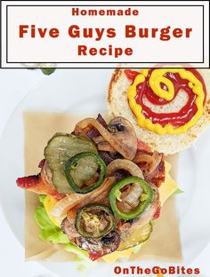 """How to make Five Guys Burgers, standard or """"little"""". Cheeseburger, burger or bacon burger.  Ground beef topped with bacon, grilled onions and mushrooms. Smash burgers are quick, easy and so against the common rules! OnTheGoBites.Com #burgerrecipes #fiveguysburgers #smashburgers"""