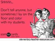 It's not a secret in my classroom! My kids love it when I do activities with them!