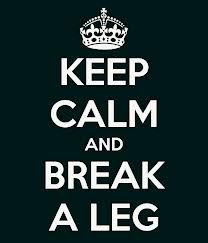 We are SO excited for auditions this weekend - keep calm and BREAK A LEG!