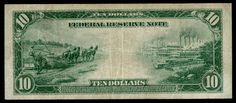 1914 $10 bill... they are harvesting hemp on the left side of the bill!