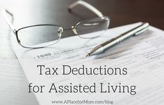 Families need to be aware of tax deductions for assisted living that can save them money on medical care and costs. Learn more.