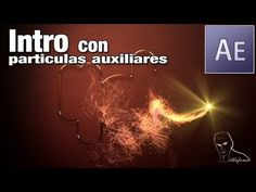 After effects tutorial: intro con particulas auxiliares - YouTube
