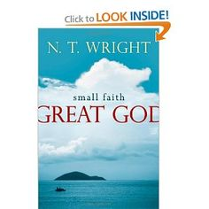 Book Review - Small Faith--Great God by NT Wright.  This isn't a bad book.  I actually like it.  But if you have read much of Wright previously then this is mostly repeat.  It is a re-issue of a 1978 book and then it was a collection of his earlier sermons.  It is surprising how many of his main ideas are here, but they are not as fully developed as later books.  So while it is a decent intro to Wright, it is not as good as some other books of his.