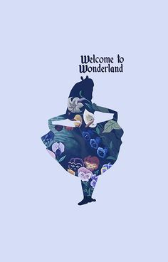 Welcome to wonderland. This needs to go on your wall, torrey! this would be to adorable painted above your bed!! And the background have Alic in wonderland characters in it! They could be spread throughout all of the walls!