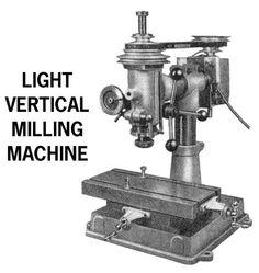 Edgar Westbury. Metal Mill, Vertical Milling Machine, Tool Shop, Drill Press, Homemade Tools, Vintage Tools, Machine Tools, Garage Organization, Miniture Things