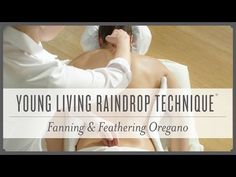Young Living Raindrop Technique - Full Version - YouTube