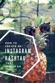How to Create A Hashtag That Makes an Impact
