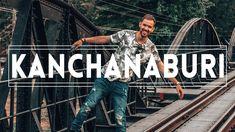 What to do in KANCHANABURI - a Travel Diary!