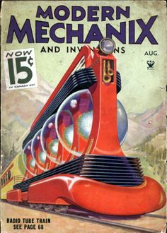 Retro Futurism. Retro-Futuristic transportation. radio tube train, medern mechanix