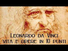 Leonardo da Vinci: vita e opere in 10 punti