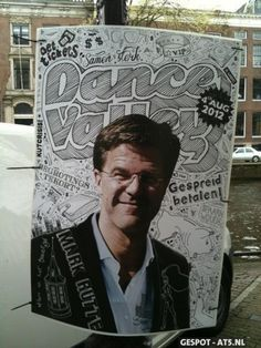 Dutch prime minister Mark Rutte in an advertisement for the Dance Valley festival. Withdrawn after a complaint.