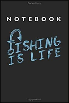 Fishing is Life Notebook: Lined College Ruled Notebook inches, 120 pages): For School, Notes, Drawing, and Journaling Notebooks, Journals, School Notes, Kindle App, Journal Notebook, Machine Learning, Fishing, This Book, College