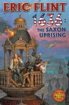 1636: The Saxon Uprising (Ring of Fire) by Eric Flint. $7.35. Author: Eric Flint. 608 pages. Publisher: Baen Books; 1 edition (April 1, 2011)