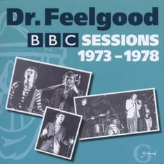 DR FEELGOOD - The BBC Sessions 1973-1978