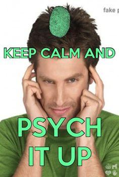 Psych!!!