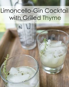 Limoncello-Gin Cocktail with Grilled Thyme | Grey is the New Black