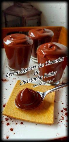 Crème Dessert Au Chocolat De Christophe Felder - Tr Tutorial and Ideas Healthy Fruit Desserts, Easy Chocolate Desserts, Easy Summer Desserts, Clean Eating Desserts, Keto Desserts, Keto Recipes, Mousse Dessert, Dessert Dips, Chefs