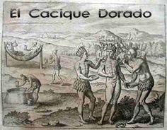 El Dorado en la Selva Amazónica   mito que llevo de codicia y ambición a los conquistadores españoles. Los aborígenes encontraron la forma de salir del dominio de los españoles.