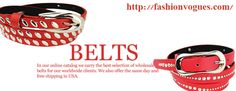 Find all type of wholesale belts, designer belts, leather belts, fashion belts from our online store in US. We have all types of wholesale belts for men and women. Get all type of leather belts in very affordable prices..http://tinyurl.com/la28nuc