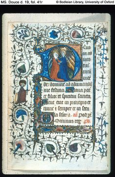 Book of Hours: The book of hours was a Christian devotional book popular in the Middle Ages. It is the most common type of surviving medieval illuminated manuscript.