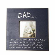 Dad...Photo Frame 65th Birthday, Fathers Day, Encouragement, Dads, Thankful, Teacher, Sayings, Frame, Picture Frame