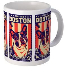 BOSTON Terrier USA Propaganda Mug on CafePress.com