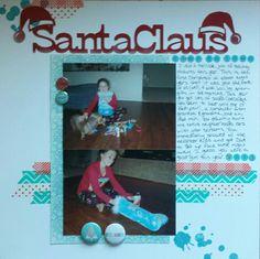 Santa Claus came to town 2013. LisaG Creations.