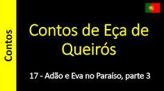 Áudio Livro - Sanderlei: Contos de Eça de Queirós - 17 - Adão e Eva no Para...