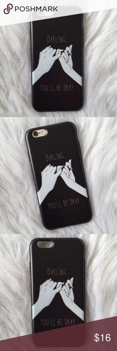 "black darling you'll be okay iPhone 6/6s case •iPhone 6/6s (4.7"")  •flexible silicone   •phone not included   •no trades    *please make sure you purchase the correct size case. i am not responsible if you purchase the wrong size  item #: 37 B-Long Boutique  Accessories Phone Cases"
