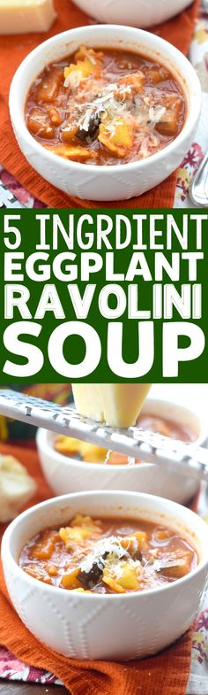 This Eggplant Raviolini Soup only has FIVE ingredients, comes together easily, and is so delicious!