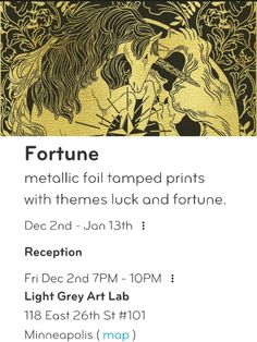 Holiday Glitter/Fortune #ArtOpening Fri Dec 2, 7-10pm Light Grey Art Lab, 118 E 26th St Mpls http://lightgreyartlab.com/fortune-2016