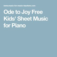 Ode to Joy Free Kids' Sheet Music for Piano