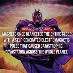 Magneto's enormous magnetic powers and their capabilities.