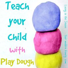 6 activities for TEACHING using Play dough!