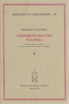 Hypnerotomachia Poliphili di Francesco Colonna