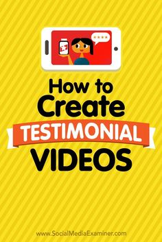 Do you want to use customer endorsements in your social media marketing?  Wondering how to create a persuasive testimonial video?  In this article, you��ll learn how to produce an effective testimonial video to share on social media.