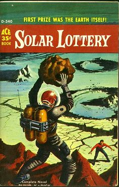 """D-340 PHILIP K. DICK Solar Lottery (cover by Ed Valigursky; c.1955; 1959; listed as """"complete novel"""") Solar Lottery was originally published in ACE Double D-103 (1955) bound with Leigh Brackett's The Big Jump."""