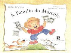 Leiturinhas para criança!: A Família do Marcelo, de Ruth Rocha
