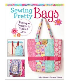 Design Originals Sewing Pretty Bags Is A Project Book To Make Handbags Why An Ordinary Off The Shelf Bag When You Can Sew Cute In Day
