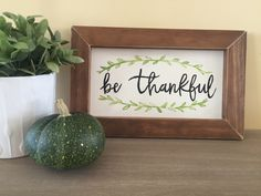 Simple be thankful wood sign.