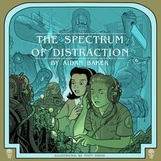 Aidan Baker - Spectrum of Distraction cd design and illustrations Aidan's concept for the cd art was to relate to the old Choose Your Own Adventure book covers. The front cover was chosen to appear. Choose Your Own Adventure Books, Cd Design, Cd Art, Matt Smith, Album Covers, Psychedelic, Spectrum, Cool Things To Buy, Music