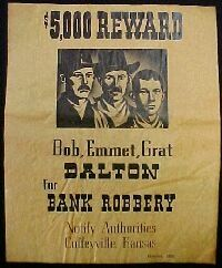 Wanted Poster for Bob, Emmet, Grat Dalton for Bank Robbery