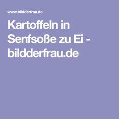 Kartoffeln in Senfsoße zu Ei - bildderfrau.de