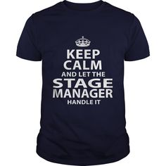 STAGE MANAGER T-Shirts, Hoodies. Check Price Now ==► https://www.sunfrog.com/LifeStyle/STAGE-MANAGER-106341629-Navy-Blue-Guys.html?id=41382