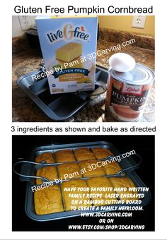 Gluten Free Pumpkin Cornbread. Only 3 ingredients, 1 Box GF Cornbread ...