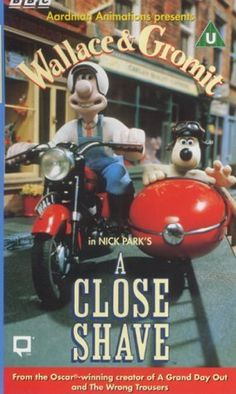 Wallace and Gromit - A Close Shave! My favorite! I love how one-minute the plant was untouched and the-second minute the plant was half-eaten!