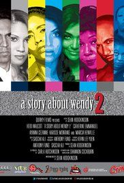 A Story About Wendy 2 (2014), set in Trinidad