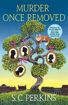 Murder Once Removed Author: S. Perkins While explanations of once removed, twice removed and all that genealogy jazz aren't really my. Mystery Novels, Mystery Series, Mystery Thriller, New Books, Books To Read, Cozy Mysteries, Ancestry, Book Publishing, Book 1
