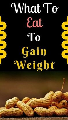 What To Eat to gain weight fast? Check out the best tips and the list of healthy foods to add in nutrition for men and women to gain weight fast. Gain Weight Men, Tips To Gain Weight, Weight Gain Workout, Weight Gain Meals, Put On Weight, Healthy Weight Gain, Healthy Diet Tips, Lose Weight Naturally, Diet And Nutrition