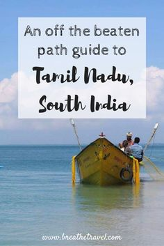 An Off The Beaten Path Guide to Tamil Nadu, India - Breathe Travel